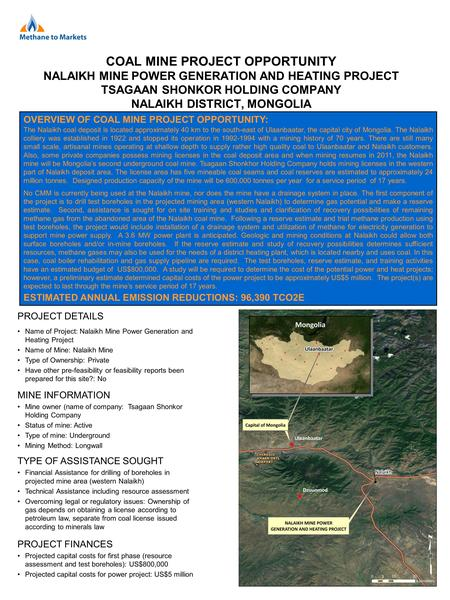 COAL MINE PROJECT OPPORTUNITY NALAIKH MINE POWER GENERATION AND HEATING PROJECT TSAGAAN SHONKOR HOLDING COMPANY NALAIKH DISTRICT, MONGOLIA OVERVIEW OF.