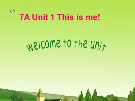 7A Unit 1 This is me!. Learning aims : 1.To get to know some new friends Millie, Eddie, Hobo and Millie's classmates 2.To read and write some new words.