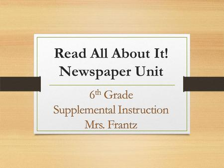 Read All About It! Newspaper Unit. o Finished & Turned in Storm Runners Packets o AR Reading Time.
