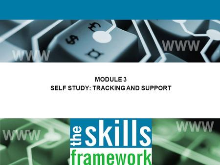 MODULE 3 SELF STUDY: TRACKING AND SUPPORT. Lifelong process whereby individuals acquire attitudes, values, skills and knowledge from daily experience.