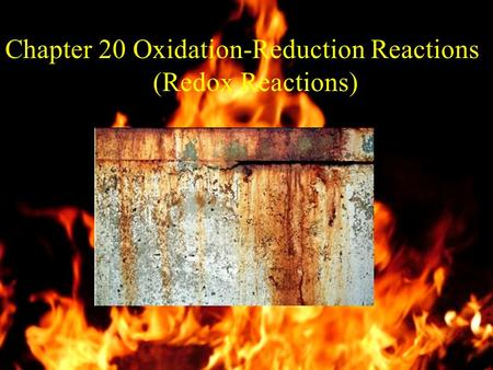 1 Chapter 20 Oxidation-Reduction Reactions (Redox Reactions)