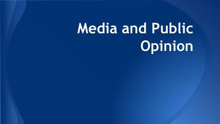 mass media and public opinion relationship advice