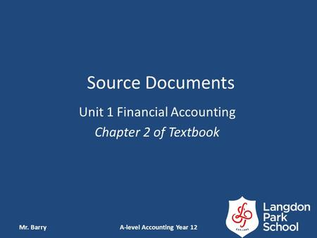 Unit 1 Financial Accounting Chapter 2 of Textbook