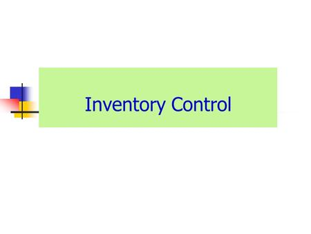 Inventory Control. Meaning Of Inventory Control Inventory control is a system devise and adopted for controlling investment in inventory. It involve inventory.