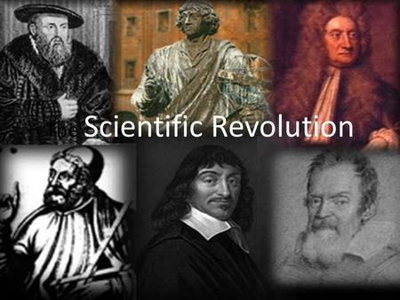 The Scientific Revolution. Building Background Using the Roman and Greek scientific texts that were rediscovered in 1300's, scholars began to make their.