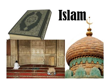 Islam. History -Muhammad was born in 570 in Mecca (Saudi Arabia) -40 years old: received word of God from Angel Gabriel -622 A.D. went to Medina because.