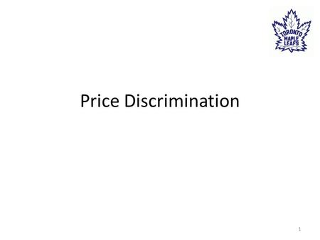Price Discrimination 1. Defined: Sellers engage in price discrimination when they charge different prices to different consumers for the same good, because.