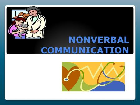 NONVERBAL COMMUNICATION.  As much as 93 % of communication is nonverbal, with 55% sent through facial expression, posture, and gestures and 38% through.