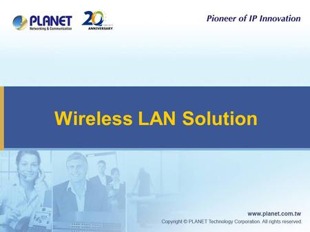 Wireless LAN Solution. 2 Wireless LAN Application Outdoor Wireless Indoor Wireless.