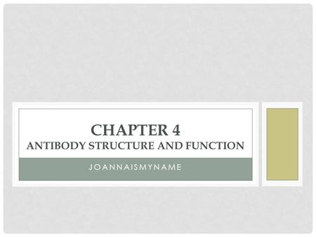 Chapter 4 antibody structure and function