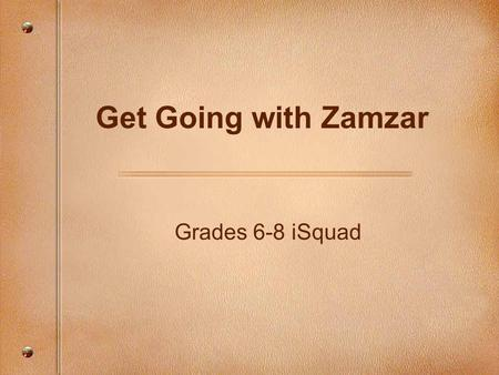 Grades 6-8 iSquad Get Going with Zamzar. Focusing Questions How can I convert files to different formats to make it possible to use with my software?