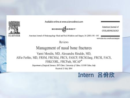 Intern 呂佾欣. Abstract Introduction Anatomy Nasal bone.