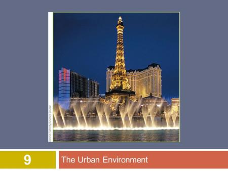The Urban Environment 9. © 2015 John Wiley & Sons, Inc. All rights reserved. Overview of Chapter 9  Population and Urbanization  Characteristics of.