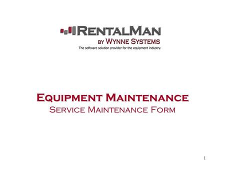 1 Equipment Maintenance Service Maintenance Form.