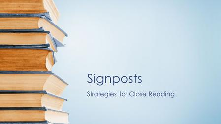 Strategies for Close Reading