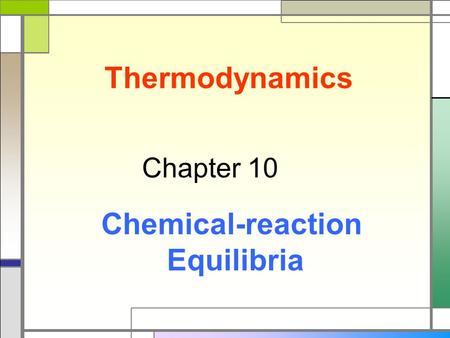 Thermodynamics Chemical-reaction Equilibria
