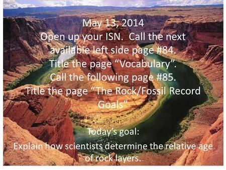"May 13, 2014 Open up your ISN. Call the next available left side page #84. Title the page ""Vocabulary"". Call the following page #85. Title the page ""The."