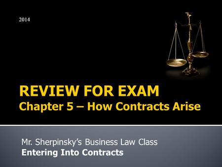 Mr. Sherpinsky's Business Law Class Entering Into Contracts 2014.