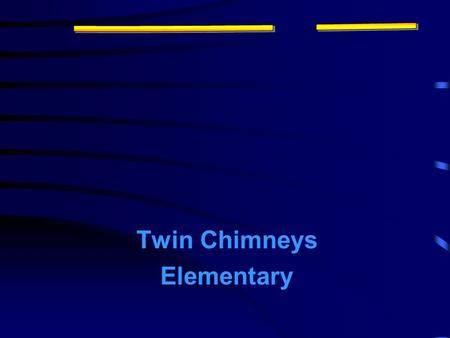 "Twin Chimneys Elementary. What is a ""Science Fair Project?"" A scientific question that you want to answer or solve."