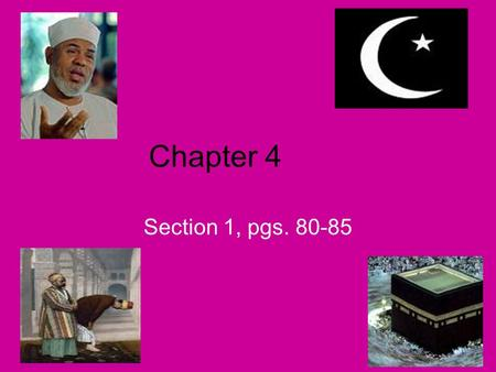Chapter 4 Section 1, pgs. 80-85 I. MUSLIM ARMIES CONQUER MANY LANDS, P. 80 A. Muhammad chose Abu Bakr to be the next leader of Islam (The first successor)