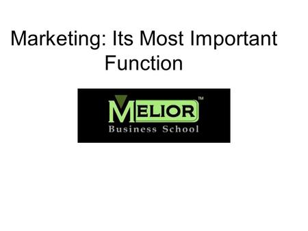 Marketing: Its Most Important Function. Variations in Demand Relative to Capacity VOLUME DEMANDED TIME CYCLE 1 TIME CYCLE 2 Maximum Available Capacity.