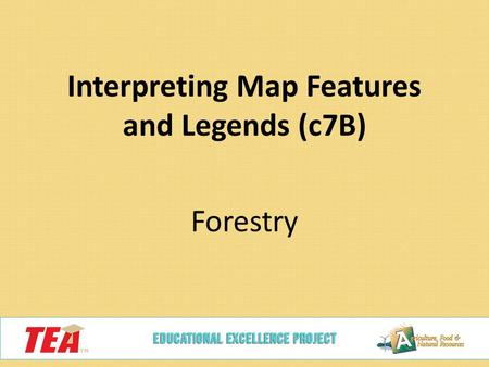 Interpreting Map Features and Legends (c7B) Forestry.