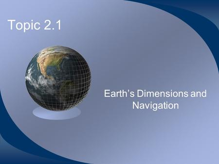 Earth's Dimensions and Navigation