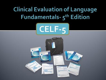 Clinical Evaluation of Language Fundamentals- 5th Edition