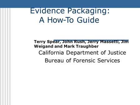 California Department of Justice Bureau of Forensic Services