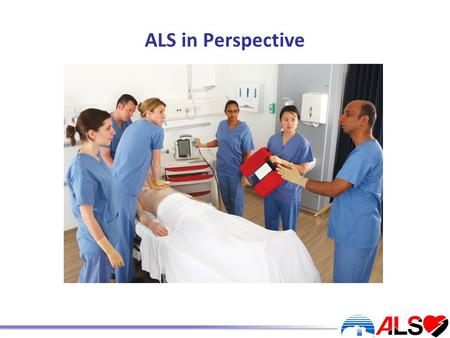 ALS in Perspective. Housekeeping ALS COURSE NAME BADGE.
