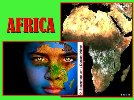 AFRICA 163.43. Clock Buddy #1 What do you already know about Africa? What do you already know about Africa? What do you want to learn about Africa? What.