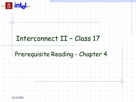 Interconnect II – Class 17