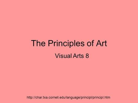 The Principles of Art Visual Arts 8