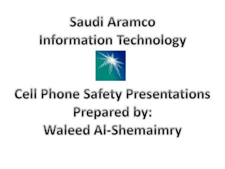Information Technology Cell Phone Safety Presentations