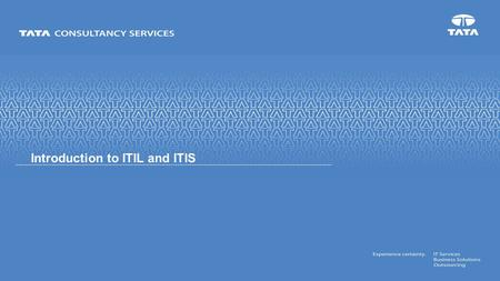 Introduction to ITIL and ITIS. CONFIDENTIAL Agenda ITIL Introduction  What is ITIL?  ITIL History  ITIL Phases  ITIL Certification Introduction to.