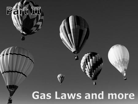 New Area of Focus: Gases and Other Laws. New Area of Focus: Gases and Other Laws. Copyright © 2010 Ryan P. Murphy.