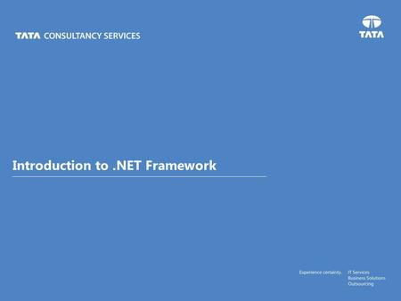 Text Introduction to.NET Framework. CONFIDENTIAL Agenda .NET Training – Purpose  What is.NET?  Why.NET?  Advantages  Architecture  Components: CLR,