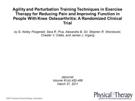 Agility and Perturbation Training Techniques in Exercise Therapy for Reducing Pain and Improving Function in People With Knee Osteoarthritis: A Randomized.