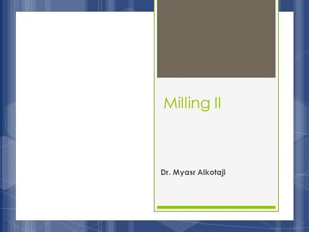 Milling II Dr. Myasr Alkotaji. Methods for Size Distribution Measurement: 1- Microscopy: It is the most direct method for size distribution measurement.