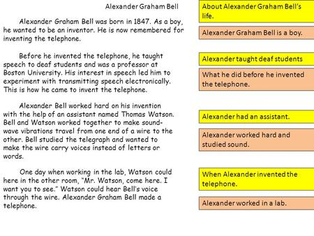 About Alexander Graham Bell's life.