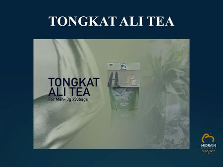 TONGKAT ALI TEA. INGREDIENTS: Having These Problems??? Hair Loss - Testosterone plays a role in hair production. Low testosterone causes thinning of.