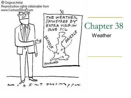 Chapter 38 Weather.