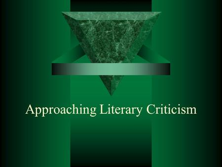 Approaching Literary Criticism. Commentary A literary analysis, which is essentially a close study of the elements that contribute to the success, or.
