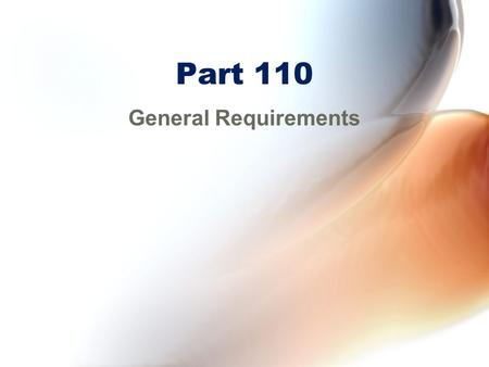 Part 110 General Requirements. 110.2 Definitions All-cargo operations –Operation for compensation or hire that is other than a passenger-carrying operation.