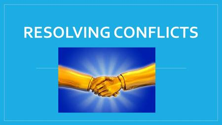 RESOLVING CONFLICTS. Passive accepting or allowing what happens or what others do, without active response or resistance. Examples?