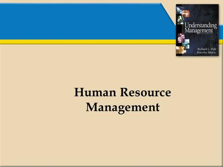 Human Resource Management. Strategic Human Resource Management Develop an Effective Workforce Training Development Appraisal Maintain an Effective Workforce.