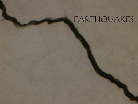 EARTHQUAKES. INTRODUCTION TO EARTHQUAKES Earthquake = a vibration of the Earth produced by the release of energy. Seismology is the study of earthquakes.