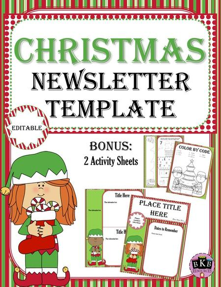 Christmas Newsletter Template This is an editable newsletter template that you can use to send out classroom information, up coming events and much more.