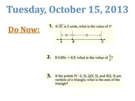 Tuesday, October 15, 2013 Do Now:. 3-1 Solving Systems of Equations by Graphing Objectives: 1)solve systems of linear equations by graphing 2) Determine.