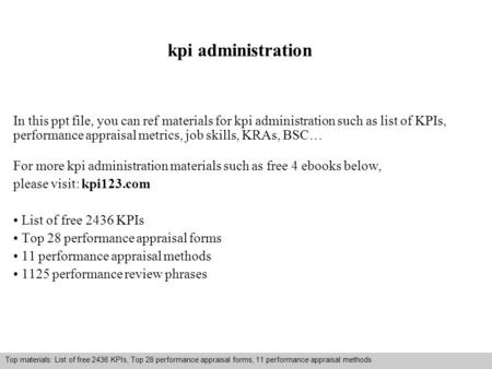Interview questions and answers – free download/ pdf and ppt file kpi administration In this ppt file, you can ref materials for kpi administration such.